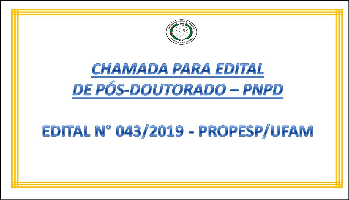 CHAMADA PARA EDITAL  DE PÓS-DOUTORADO – PNPD